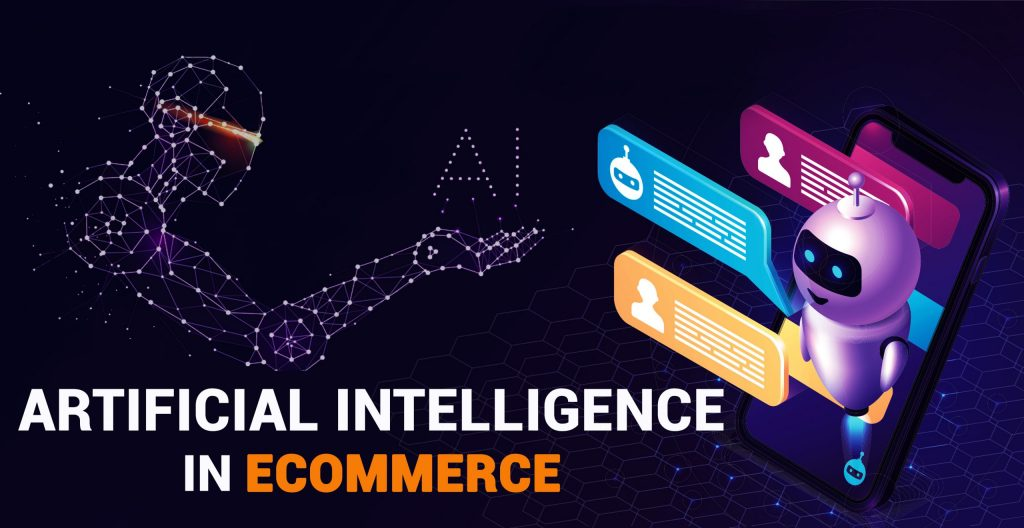 A.I Revolutionizing The E-Commerce Industry